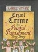 Cover of Cruel Crimes and Painful Punishments