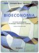 Cover of La bioeconomia. La nuova convergenza tra biologia, informatica e business