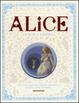 Cover of Alice nel paese delle meraviglie-Attraverso lo specchio e quello che Alice vi trovò