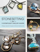 Cover of Stonesetting for Contemporary Jewellery Makers