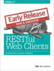 Cover of RESTful Web Clients