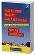 Cover of Jag är inte rabiat, jag äter pizza
