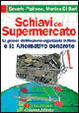 Cover of Schiavi del supermercato
