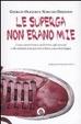 Cover of Le Superga non erano mie