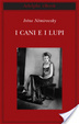 Cover of I cani e i lupi