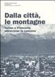 Cover of Dalla città, le montagne. Torino e il Piemonte attraverso la canzone. Con CD Audio