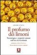 Cover of Il profumo dei limoni. Tecnologia e rapporti umani nell'era di Facebook