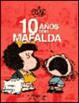 Cover of 10 años con Mafalda