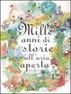 Cover of Mille anni di storie all'aria aperta