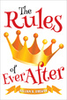 Cover of The Rules of Ever After