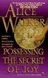 Cover of Possessing the Secret of Joy