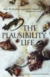 Cover of The Plausibility of Life