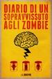 Cover of Diario di un sopravvissuto agli zombie