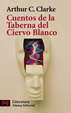 Cover of Cuentos De La Taberna Del Ciervo Blanco/ Tales from the White Heart