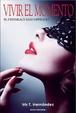 Cover of Vivir el momento