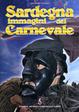 Cover of Sardegna immagini del Carnevale