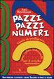 Cover of Pazzi pazzi numeri