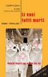 Cover of Li vuoi tutti morti