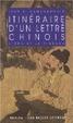 Cover of Itinéraire d'un lettré chinois