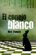 Cover of El conejo blanco