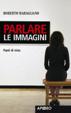 Cover of Parlare le immagini