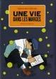 Cover of Une vie dans les marges