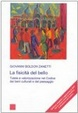 Cover of La fisicità del bello. Tutela e valorizzazione nel codice dei beni culturali e del paesaggio