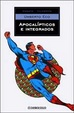 Cover of Apocalípticos e integrados ante la cultura de masas