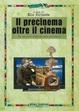 Cover of Il precinema oltre il cinema. Per una nuova storia dei media audiovisivi
