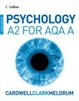 Cover of Psychology ⿿ Psychology for A2 Level for AQA (A)