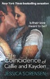 Cover of The Coincidence of Callie and Kayden