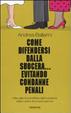 Cover of Come difendersi dalla suocera... evitando condanne penali