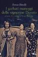 Cover of I garbati maneggi delle signorine Devoto