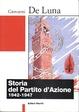Cover of Storia del Partito d'azione, 1942-1947