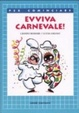 Cover of Evviva carnevale!