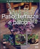 Cover of Patio, terrazze e balconi