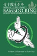 Cover of Wing Chun Kung Fu Bamboo Ring