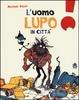 Cover of L' uomo lupo in città
