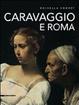 Cover of Caravaggio e Roma. Itinerario