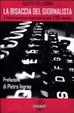 Cover of La bisaccia del giornalista. L'informazione necessaria per il XXI secolo