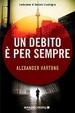 Cover of Un debito è per sempre