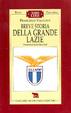 Cover of Breve storia della grande Lazio