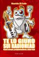 Cover of Te lo giuro sui Radiohead