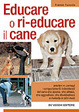 Cover of Educare o ri-educare il cane