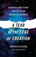 Cover of A Tear at the Edge of Creation
