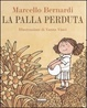 Cover of La palla perduta