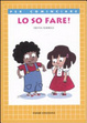 Cover of Lo so fare!