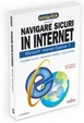 Cover of Navigare sicuri in internet
