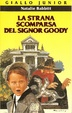 Cover of La strana scomparsa del signor Goody