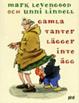 Cover of Gamla tanter lägger inte ägg